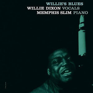 Willie Dixon With Memphis Slim - Willie's Blues (Reissue)Vinyl