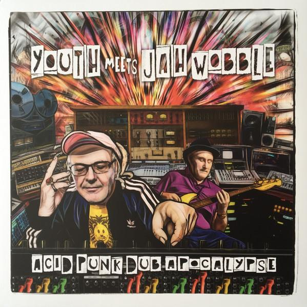 Youth Meets Jah Wobble - Acid Punk Dub Apocalypse (Limited Edition, Numbered)Vinyl