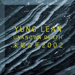 Yung Lean - Unknown Death 2002 (Limited Edition, Reissue)Vinyl