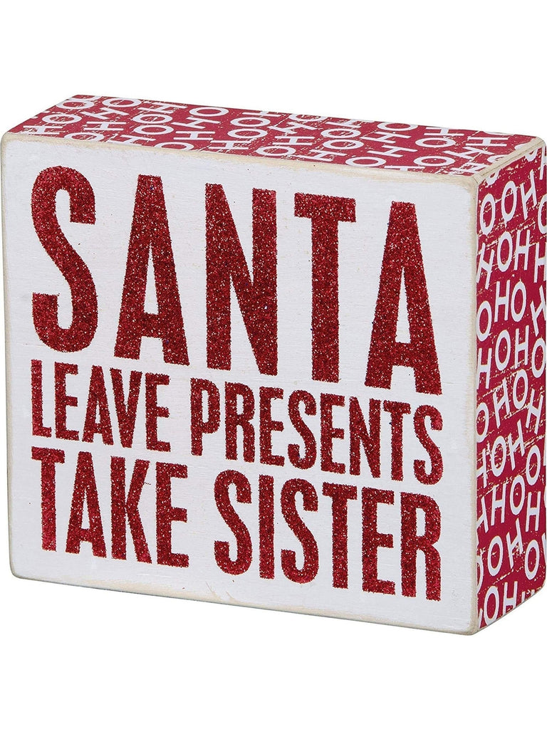 Box Sign - Take Sister-CHRISTMAS GIFTS-primitives by kathy-5x 4.50-Multi-Chic Boutique and Gift Emporium