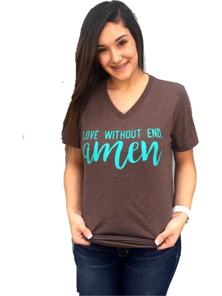"""Love Without End Amen"" V-Neck Tee, Brown-GRAPHIC TOPS-Texas True Threads-Chic Boutique and Gift Emporium"