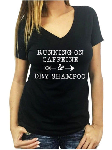 """Running on Caffeine & Dry Shampoo"" TShirt, Black-SHORT SLEEVE-Forever Trendy-Chic Boutique and Gift Emporium"