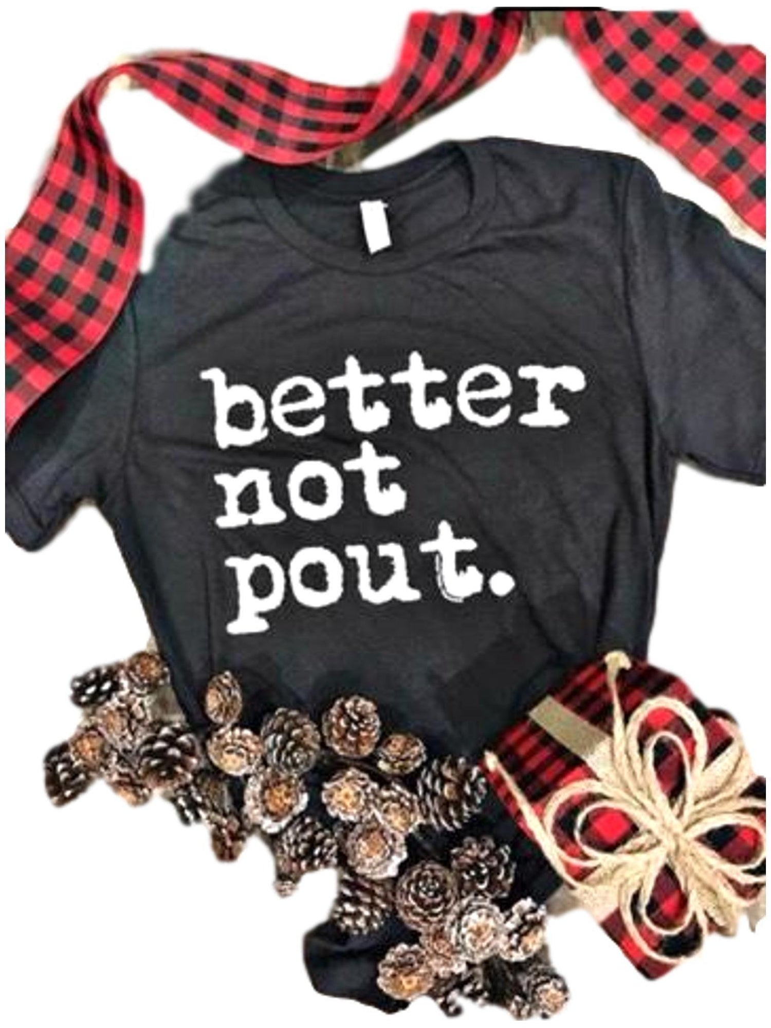 short sleeve better not pout christmas tee charcoal holiday shirts texas