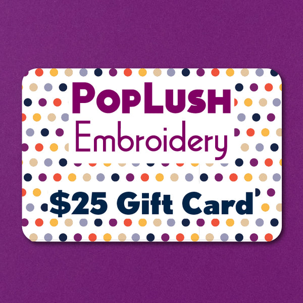 PopLush Embroidery Gift Card