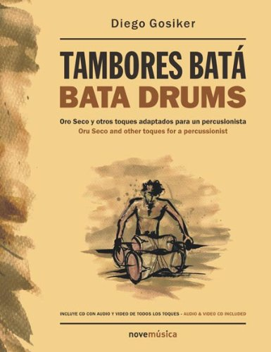 Book Tambores Bata By Diego Gosiker CD Included Oro Seco y Toques Adaptados New