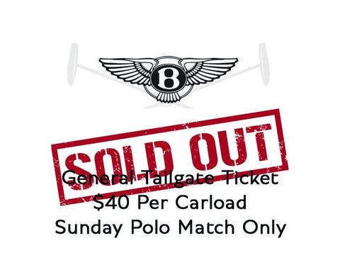 2017 Bentley Denver Polo Series Benefits The Temple Grandin Equine Center (General Tailgate Ticket) Sun. 6.11