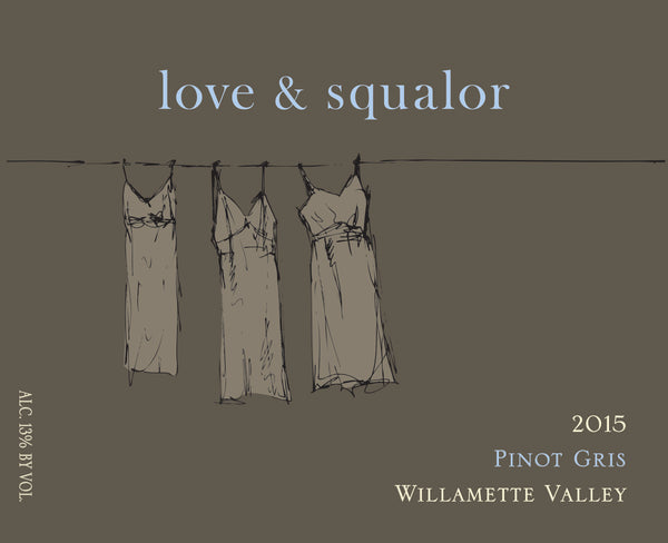 Love & Squalor Willamette Valley Pinot gris 2016