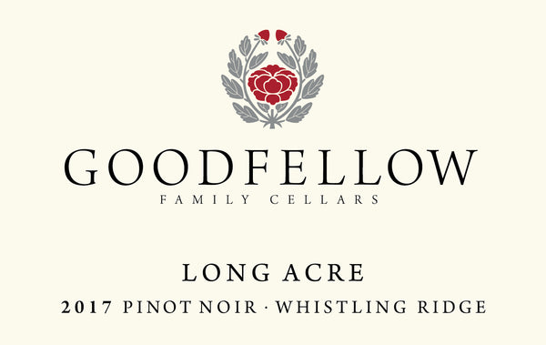Goodfellow Whistling Ridge Long Acre Pinot noir 2017