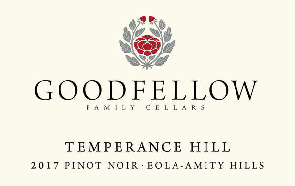Goodfellow Temperance Hill Vineyard Pinot noir 2017