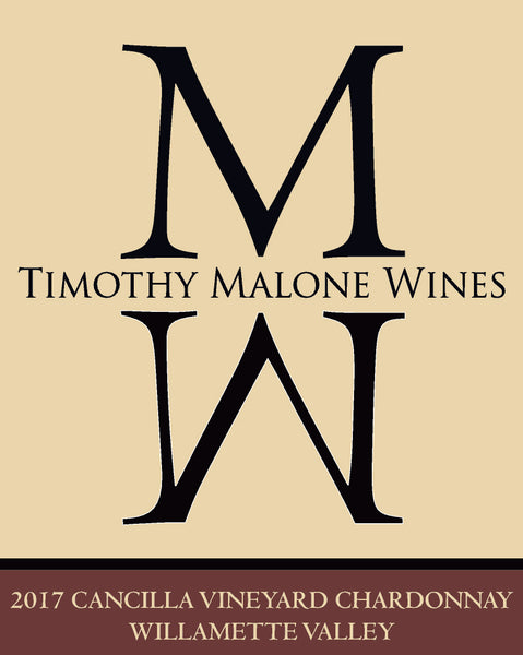 Timothy Malone Cancilla Vineyard Chardonnay 2017