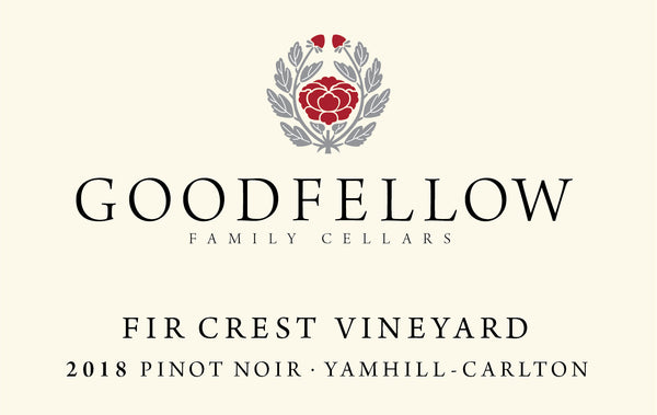 Goodfellow Fir Crest Pinot noir 2018