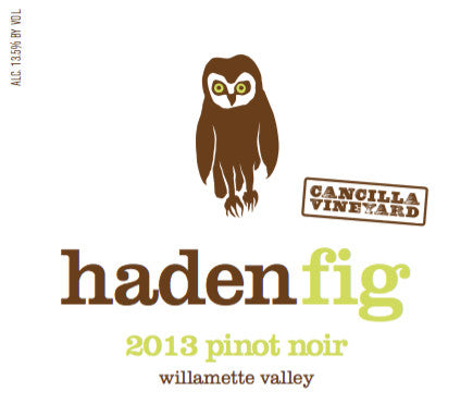 Haden Fig Cancilla Vineyard Pinot noir 2014