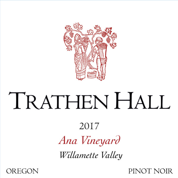 Trathen Hall Ana Vineyard Pinot noir 2017