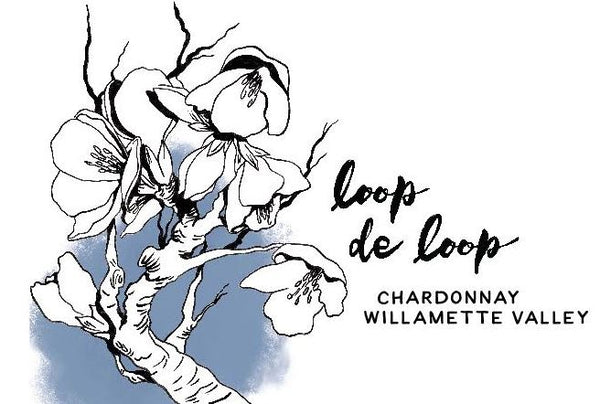 Loop de Loop Willamette Valley Chardonnay 2018