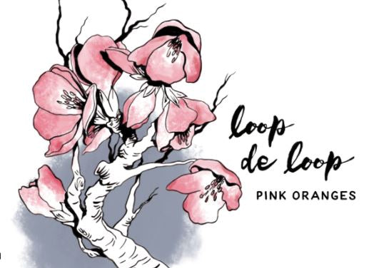 Loop de Loop Pink Oranges 2019