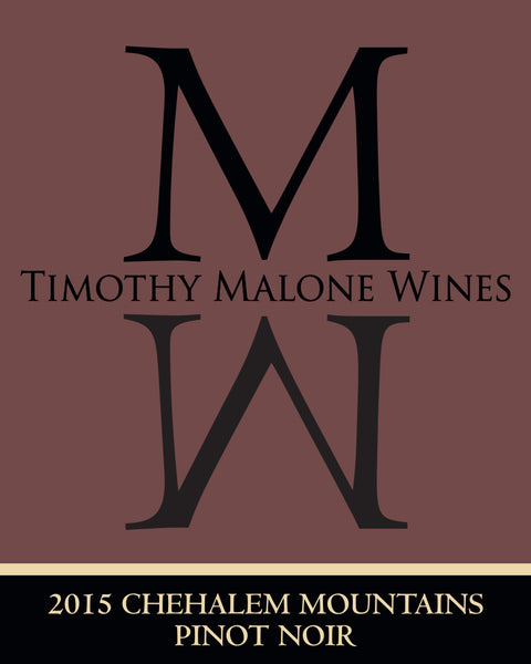 CASE ME! Timothy Malone Chehalem Mountains Pinot Noir 2015