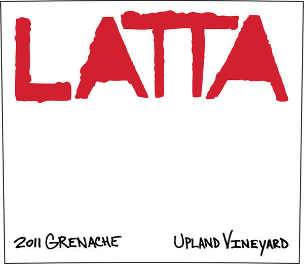 Latta Grenache Upland Vineyard 2014