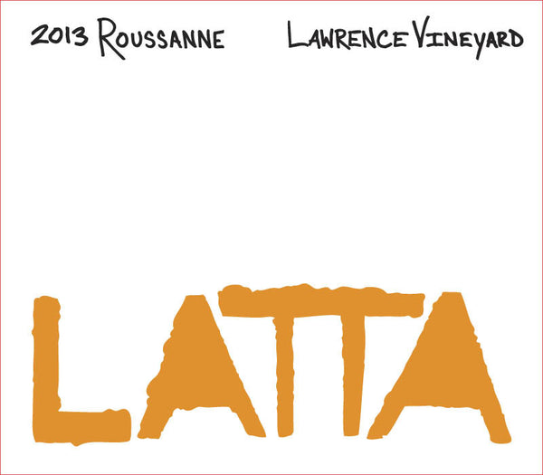 Latta Roussanne Lawrence Vineyard 2013