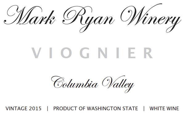 Mark Ryan Columbia Valley Viognier 2015