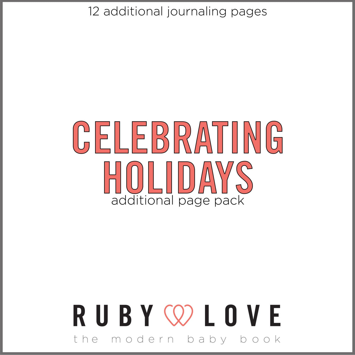 Celebrating Holidays Page Pack (Christmas, New Years, Thanksgiving, Valentines Day)