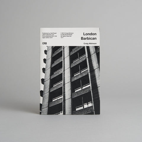 London, Barbican by Craig Atkinson