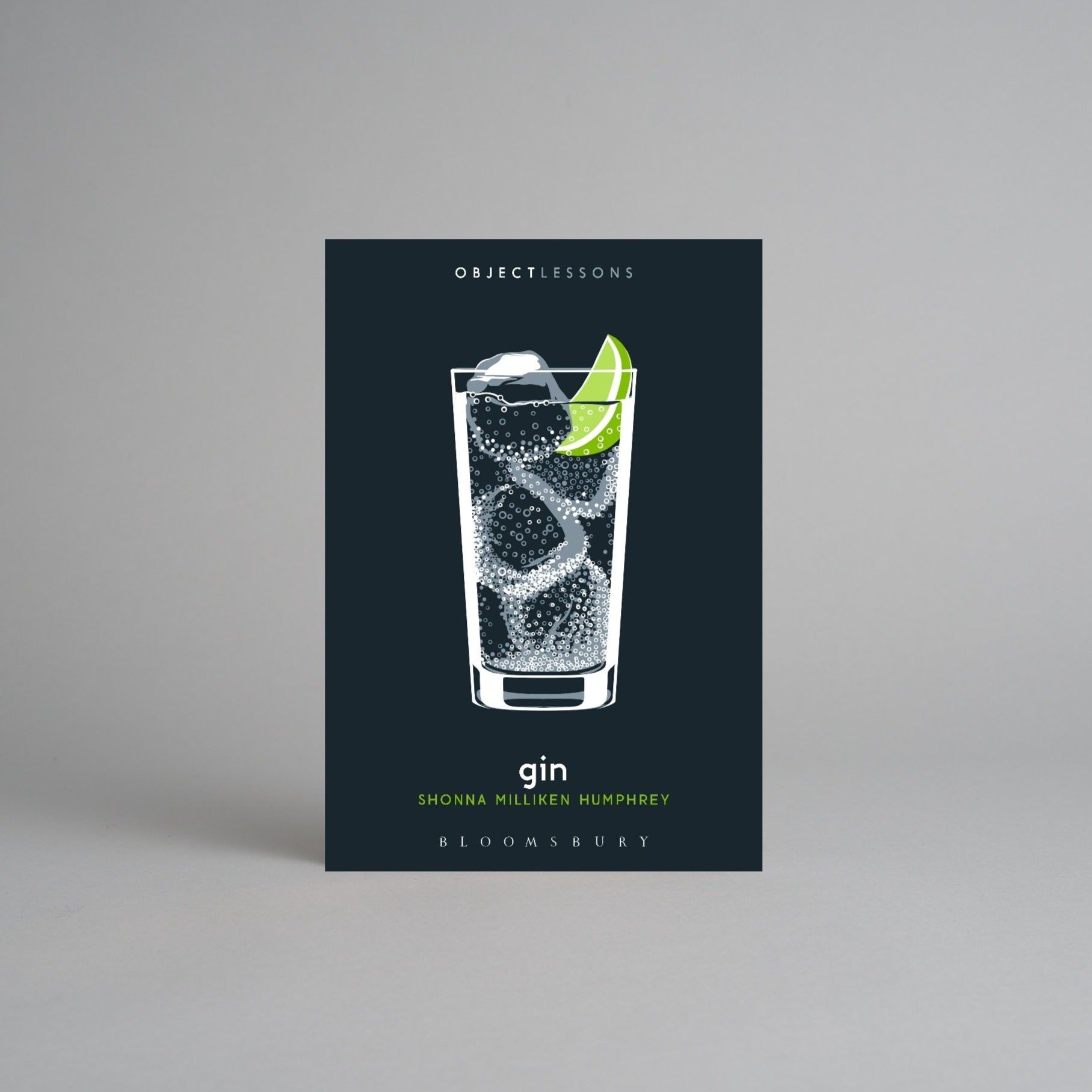 Object Lessons: Gin by Shonna Milliken Humphrey