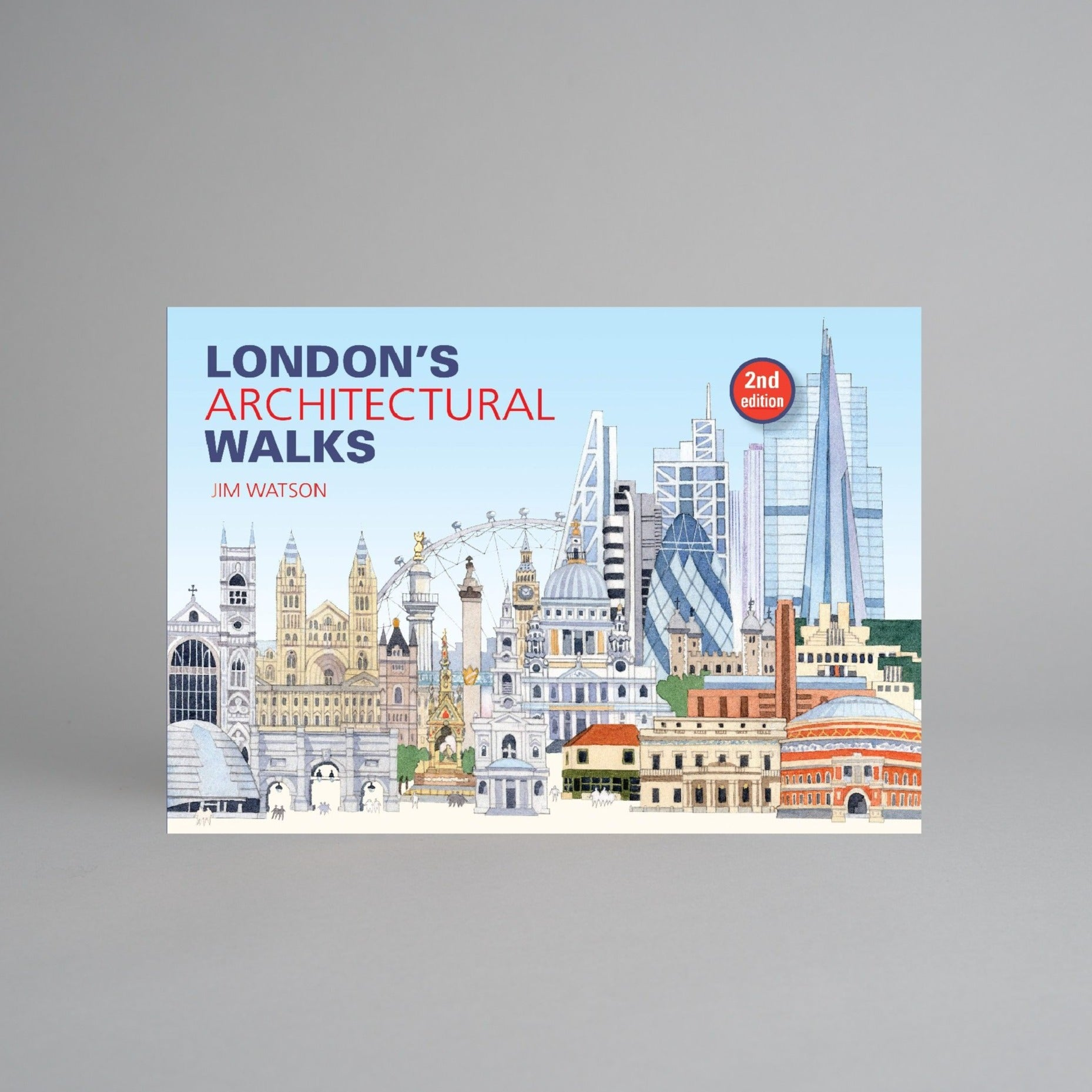 London's Architectural Walks by Jim Watson