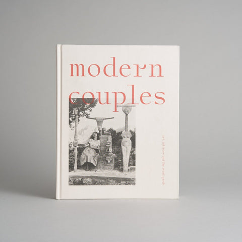 Modern Couples: Art, Intimacy and the Avant-Garde Exhibition Catalogue