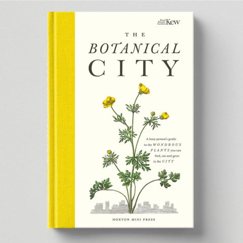 The Botanical City by Royal Botanic Garden Kew