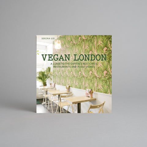 Vegan London by Serena Lee