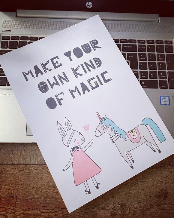 Make Your Own Kind of Magic Print - A4