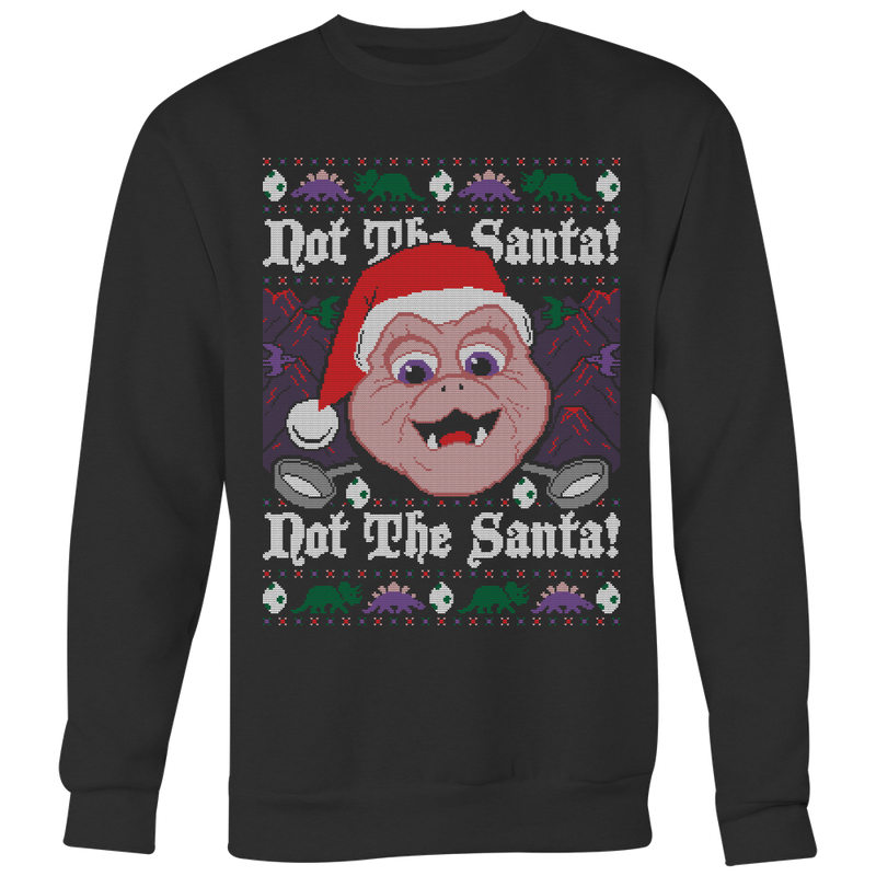 Not the Santa Ugly Christmas Sweater