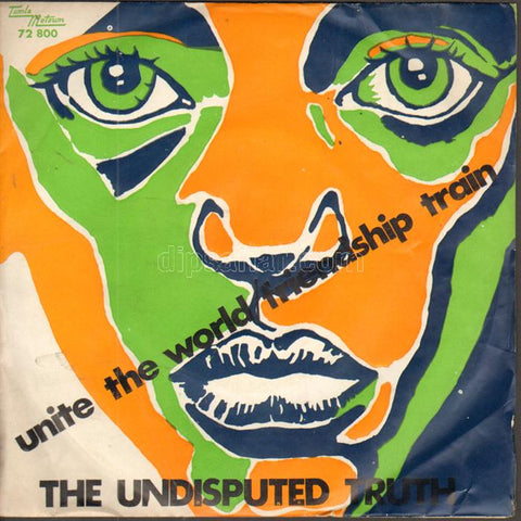The Undisputed Truth ‎– Unite The World / Friendship Train - 45lik 1972