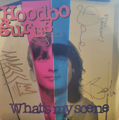 Hoodoo Gurus ‎– What's My Scene / Heart Of Darkness - 45lik 1987 SIGNED BY ALL MEMBERS !!!
