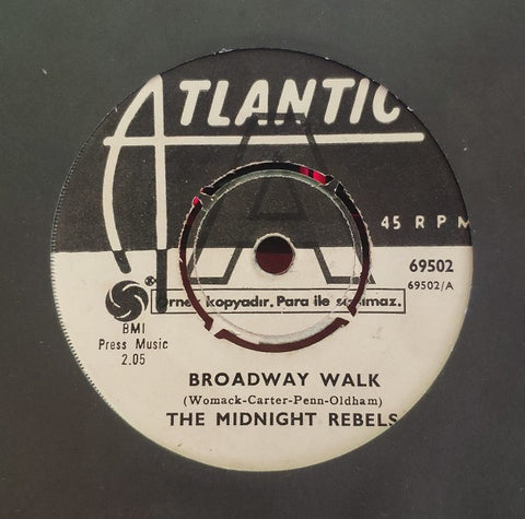 Midnight Rebels - Broadway Walk / Dont Make me over - 45lik 1968 PROMO COPY