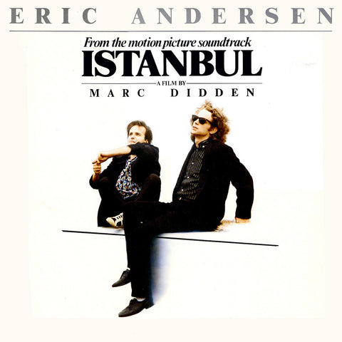 "Eric Andersen – From The Motion Picure Soundtrack ""Istanbul"" - LP 1985"