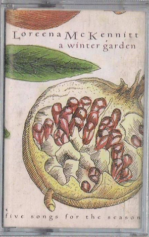 Loreena McKennitt ‎– A Winter Garden (Five Songs For The Season) - KASET