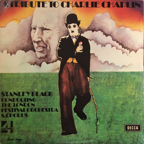 Stanley Black & The London Festival Orchestra ‎– A Tribute To Charlie Chaplin - LP 1972