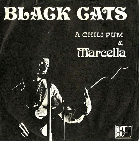 Black Cats ‎– A Chili Pum / Marcella - 45lik 1974 ( Iranian Funk Rock )