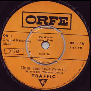 Traffic ‎– Gimme Some Lovin / Part.2 - 45lik 1971
