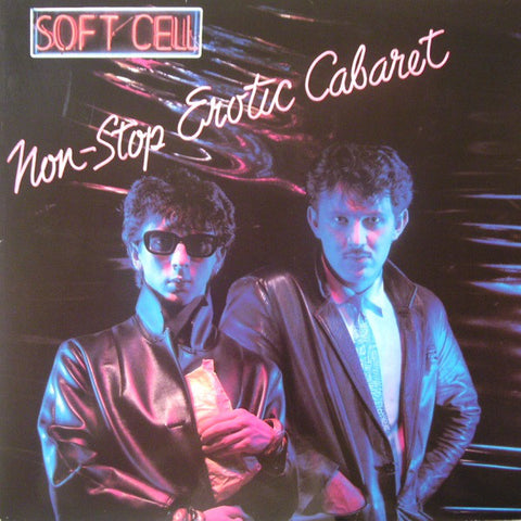 Soft Cell ‎– Non-Stop Erotic Cabaret - LP 1981