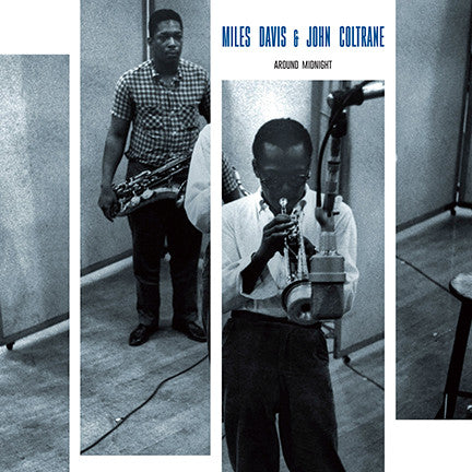 Miles Davis & John Coltrane ‎– Around Midnight - LP 2013