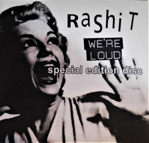 Rashit ‎– We're Loud Special Edition Disc (Some Rare Recordings 1993-2013) - CDr
