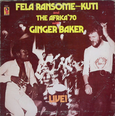 Fela Ransome Kuti & The Africa '70 with Ginger Baker - LIVE ! - LP 1971