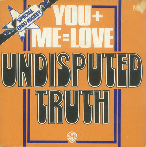 Undisputed Truth – You + Me = Love - 45lik 1976