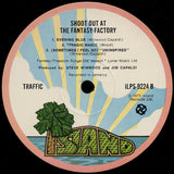TRAFFIC - SHOOT OUT AT THE FANTASY FACTORY - LP 1973 UK 1st PRESS / CUBIC COVER
