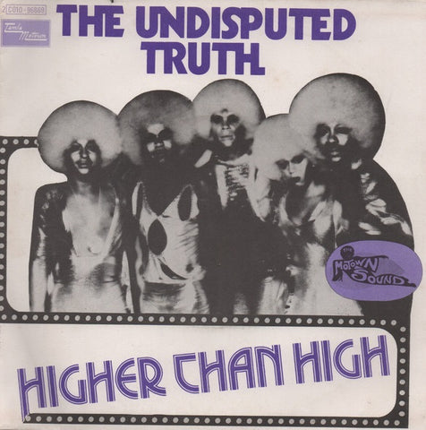 The Undisputed Truth ‎– Higher Than High / Spaced Out - 45lik 1975