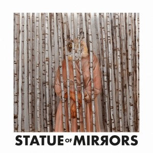 STATUE OF MIRRORS - S.T. - LP 2019 SIFIR
