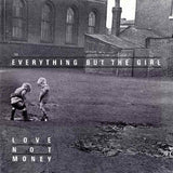 Everything But The Girl ‎– Love Not Money - LP 1985