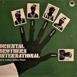ORIENTAL BROTHERS INTERNATIONAL - SELF-TITLED - LP 1975